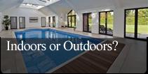Indoor or Outdoor swimming pool?